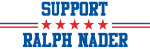 Support RALPH NADER