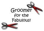 Groomer for the Fabulous