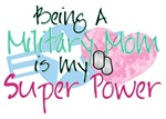 Military Mom Super Power