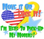 Move It Or Lose It- Mommy