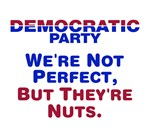 Democrats: We're Not Perfect, But They're N