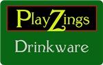 PlayZings - Drinkware
