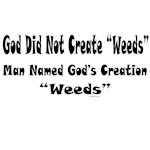 God Did Not Create Weeds