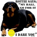 Rottweiler Says My Ball