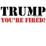Trump, You're Fired