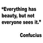 Confucius Beauty Quote