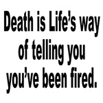Life Fires You with Death