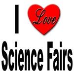 I Love Science Fairs