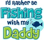 Rather Be Fishing Dad