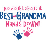 Hands Down Best Grandma