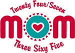 24-7-365 Mom