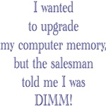 DIMM Memory T-shirts & Gifts
