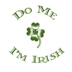 Do Me, I'm Irish