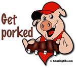 Get porked