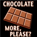 Chocolate - More Please?