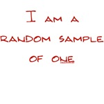 I am a random sample of one