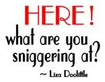 Liza Doolittle Quote
