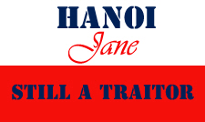 Hanoi Jane - Still A Traitor