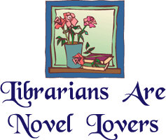 Librarians are Novel Lovers!