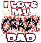 Funny I Love My Crazy Dad