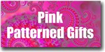 Pink Patterned Gifts
