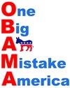One Big A** Mistake America