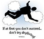 No skydiving t-shirts & gifts