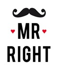 Mr right mustache