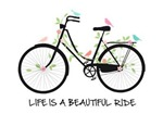 Life is beautiful ride