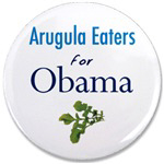 Arugula Eaters for Obama Buttons and Magnets
