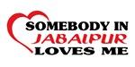 Somebody in Jabalpur loves me