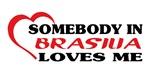 Somebody in Brasilia loves me