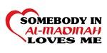 Somebody in Al-Madinah loves me