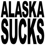 Alaska Sucks