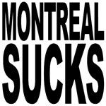 Montreal Sucks
