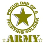 Proud Dad of a Fighting Soldier - Army
