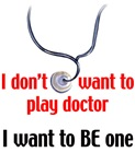 I don't want to play doctor