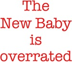 The New Baby is overrated