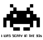 80's T-shirts: I was Scary in the 80s.