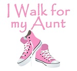 I WALK FOR MY AUNT