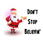 Santa Claus. Don't Stop Believin'