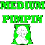 Medium Pimpin'