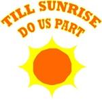 Till Sunrise Do Us Part