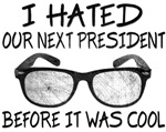 Hipster I Hated The Next President