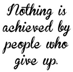 People Who Give Up