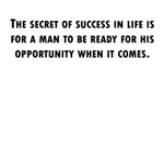 Be Ready For Opportunity