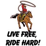 Live Free Ride Hard