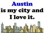 Austin Is My City And I Love It