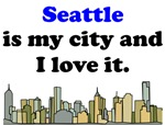 Seattle Is My City And I Love It