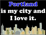 Portland Is My City And I Love It